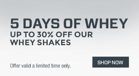 5 days of whey
