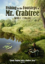 Fishing in the Footsteps of Mr. Crabtree