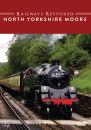 Railways Restored: North Yorkshire Moors Railway