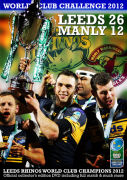 Leeds Rhinos 26 Manly Sea Eagles 12 - Heinz Big Soup World Club Challenge 2012
