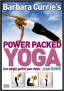 Barbara Currie's Power Packed Yoga