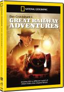 National Geographic: Dan Cruickshank's Great Railway Adventres (Steam Revolution / Brilliant Brunel / War Heroes)