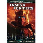 Transformers: Robots in Disguise Volume 1