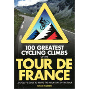 100 Greatest Cycling Climbs - Tour de France - Book