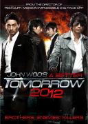 A Better Tomorrow 2012