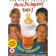 Men Behaving Badly - Last Orders