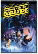 Family Guy Something Something Dark Side