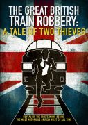 The Great Train Robbery: A Tale of Two Theives - Zavvi Presents Exclusive Release - #2 (1000 Copies Only)