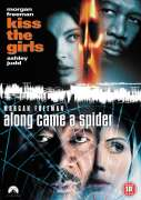 Along Came A Spider/Kiss The Girls