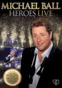 Michael Ball: Heroes Live