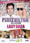 Perez Hilton: All Access - Lady Gaga