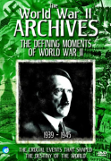 The World War II Archives - The Defining Moments Of WWII
