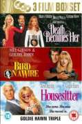 Goldie Hawn Set: Death Becomes Her/Bird On A Wire/Housesitte