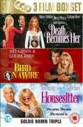 Goldie Hawn Set: Death Becomes Her/Bird On A Wire/Housesitte