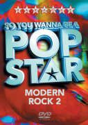 Karaoke: So You Wanna Be A Pop Star - Modern Rock 2