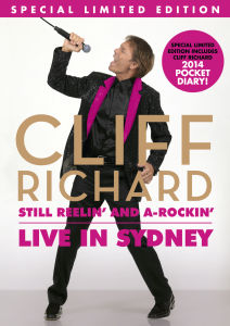Cliff Richard: Still Reelin' and A-Rockin' - Live in Sydney (Includes Pocket Diary)