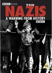 Nazis: A Warning From History