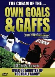 Premiership Own Goals & Gaffes