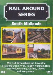 Rail Around Series - South Midlands