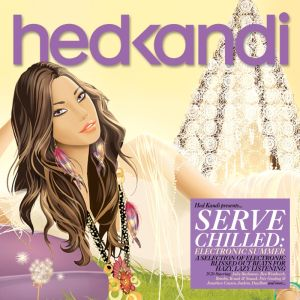 Hed Kandi: Serve Chilled Electronic Summer