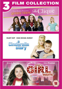Cinderella Story / The Clique / What A Girl Wants