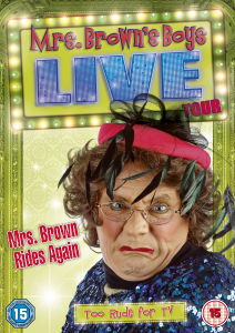 Mrs. Brown's Boys Live Tour - Mrs. Brown Rides Again