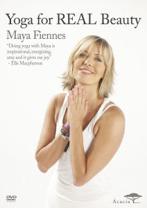 Maya Fiennes: Yoga for Real Beauty
