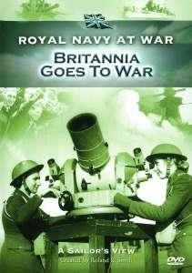 RNAW - A Sailors View: Britannia Goes To War