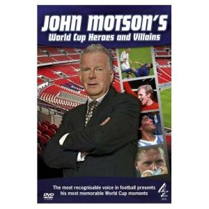 John Motson's World Cup Heroes And Villains