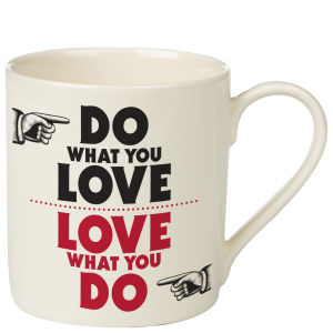 Manifesto Mug 'Do what you love...'