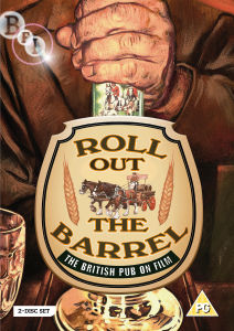 Roll out Barrel (A History of British Pubs on Film)