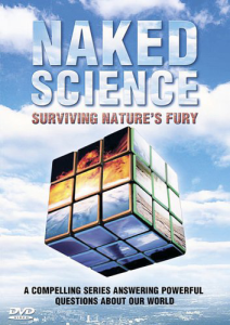 Naked Science - Surviving Natures Fury
