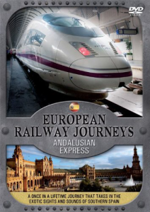 European Railway Journeys - An Dalusian Explorer