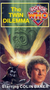 Doctor Who - The Twin Dilemma
