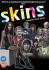 Skins - Series 3   : Image 1