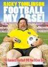 Ricky Tomlinson - 'Football My Arse'