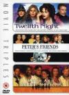 Twelfth Night/Peter's Friends/Much Ado About Nothing