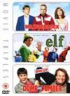 Mr. Woodcock/Elf/Dumb And Dumber