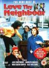 Love Thy Neighbour - The Very Best Of
