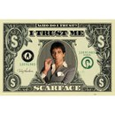 Scarface Dollar Bill - 24 x 36 Inches Maxi Poster