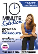 10 Minute Solution Fitness Ball Workouts