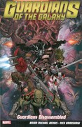 Guardians of the Galaxy - Volume 3: Guardians Disassembled Graphic Novel