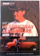 Michael Palin - Hemingway Adventures