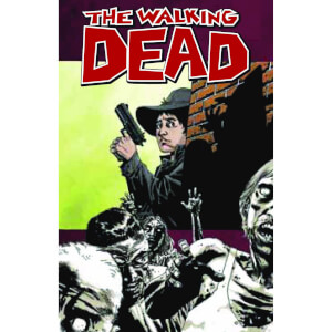 The Walking Dead: Life Among Them - Volume 12 Graphic Novel