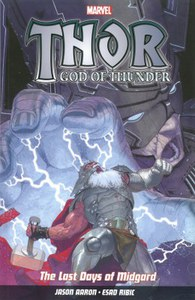 Thor God of Thunder - Volume 4: The Last Days of Midgard Graphic Novel