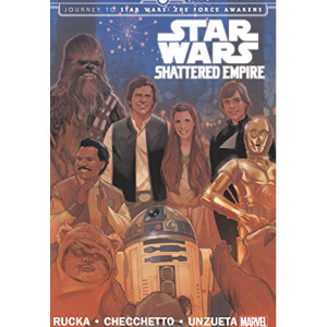 Star Wars: Journey to Star Wars: The Force Awakens - Shattered Empire Paperback Graphic Novel