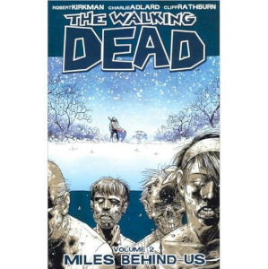 The Walking Dead: Miles Behind us - Volume 2 Graphic Novel