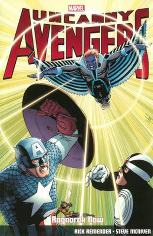 Uncanny Avengers - Volume 3: Ragnarok Now Graphic Novel