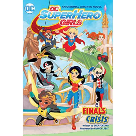 DC Super Hero Girls: Finals Crisis - Volume 1 Graphic Novel