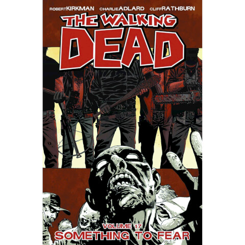 The Walking Dead: Something to Fear - Volume 17 Graphic Novel